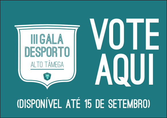 III Gala de desporto do Alto Tâmega - Vote aqui -